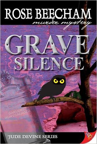 Epub computer books téléchargement gratuit Grave Silence (Jude Devine Mystery Series Book 1) by Rose Beecham PDF CHM ePub B0042FZPL8