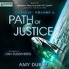 Path of Justice: Cadicle, Book 6 Hörbuch von Amy DuBoff Gesprochen von: Josh Bloomberg