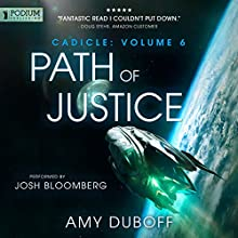 Path of Justice: Cadicle, Book 6 Audiobook by Amy DuBoff Narrated by Josh Bloomberg
