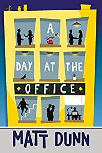 A Day At The Office by Matt Dunn ebook deal