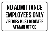 iCandy Products Inc No Admittance Employees Only Visitors Must Registers at Man Office No Parking Business Signs Black - 12x18 - Metal