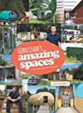 img - for Amazing Spaces by George Clarke (2013-10-24) book / textbook / text book