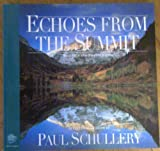 Echoes from the Summit, Paul Schullery, 0156002280