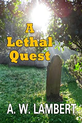 A Lethal Quest