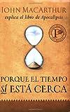 Porque el tiempo sí está cerca (Spanish Edition)