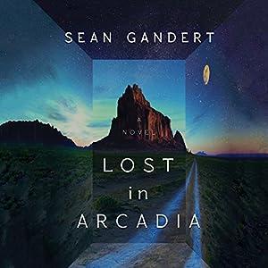 Lost in Arcadia Audiobook