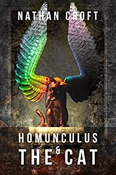 Homunculus and the Cat (The Omnitheon Cycle Book 1) by [Croft, Nathan]