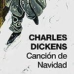 Canción de Navidad [A Christmas Carol] | Charles Dickens