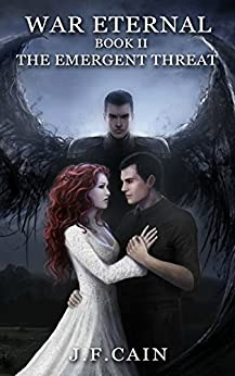 War Eternal: Book II : The Emergent Threat by [Cain, J.F.]