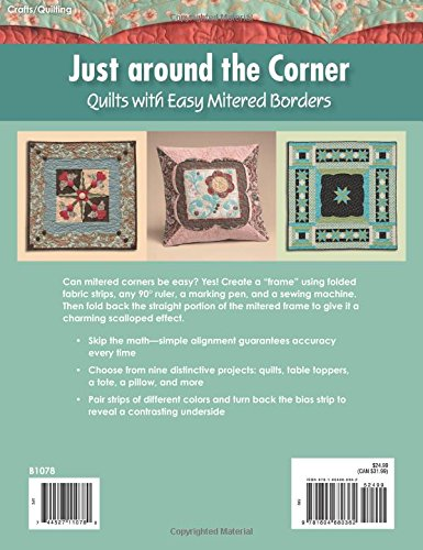 Just Around The Corner Quilts With Easy Mitered Borders Kari M