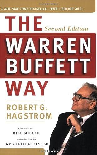 the warren buffett way second edition robert g hagstrom kenneth rh amazon com warren buffett book recommendations warren buffett books to read