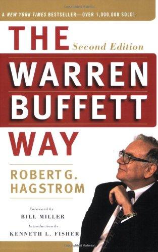 the warren buffett way second edition robert g hagstrom kenneth rh amazon com warren buffett book recommendations warren buffett book pdf
