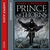 Prince of Thorns: Broken Empire 1 | Mark Lawrence