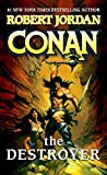 Conan The Destroyer by Jordan, Robert(August 4, 2009) Mass Market Paperback