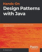 Hands-On Design Patterns with Java Front Cover