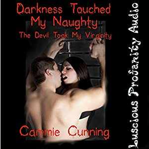 Darkness Touched My Naughty Audiobook