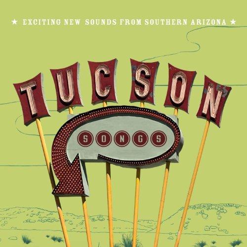 Tucson Songs