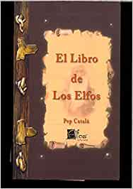 EL LIBRO DE LOS ELFOS: Amazon.es: PEP CATALA: Libros
