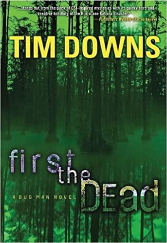 Book First the Dead (Bug Man Series #3)