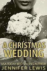 A Christmas Wedding (Desert Kings Book 4)