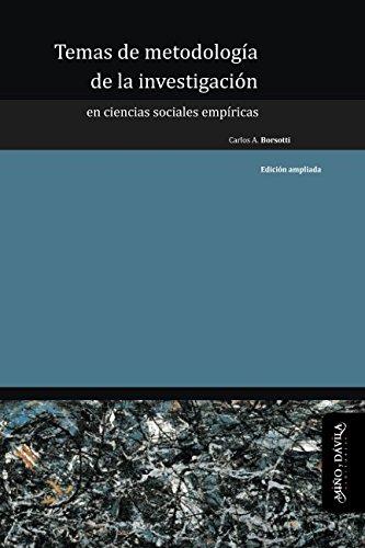 Temas de metodología de la investigación en Ciencias Sociales empíricas (Ideas en debate: serie educación) (Spanish Edition)