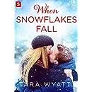 When Snowflakes Fall: A Grayson Novella (The Graysons)