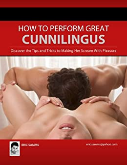 how do you perform cunnilingus