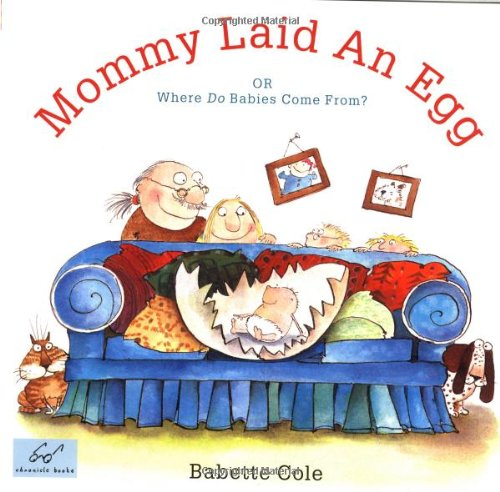 Mommy Laid An Egg: Or, Where Do Babies Come From? for $<!--$54.06-->