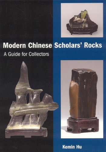 Modern Chinese Scholars Rocks  A Guide For Collectors