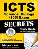 img - for ICTS Science: Biology (105) Exam Secrets Study Guide: ICTS Test Review for the Illinois Certification Testing System Stg edition by ICTS Exam Secrets Test Prep Team (2013) Paperback book / textbook / text book