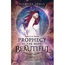 Prophecy of the Most Beautiful (Oracle of Delphi #1)