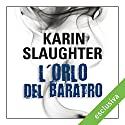L'orlo del baratro Audiobook by Karin Slaughter Narrated by Francesca Vettori