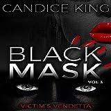 Victim's Vendetta: Black Mask, Book 3