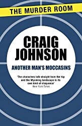 Another Man's Moccasins (Walt Longmire Book 4)