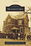 Moorestown, Kimberly L. Bunn and Lynne F. Schill, 1467122343
