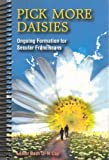 img - for Pick More Daisies: Ongoing Formation for Secular Franciscans book / textbook / text book