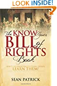 #6: The Know Your Bill of Rights Book: Don't Lose Your Constitutional Rights--Learn Them!
