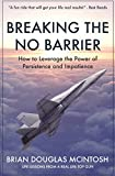 img - for Breaking the NO Barrier book / textbook / text book