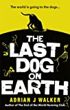 """The Last Dog on Earth"""