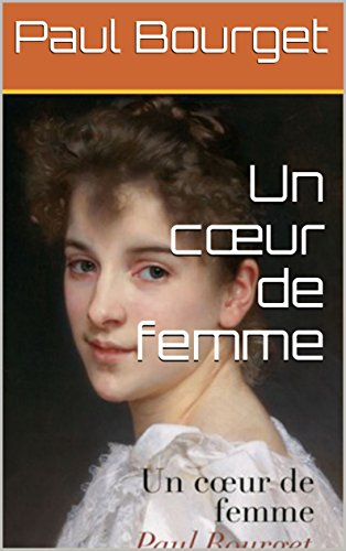 Un cœur de femme (French Edition) Coeur De Femmes