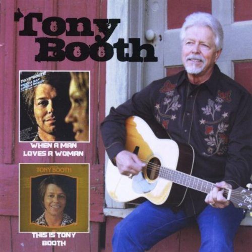 When a Man Loves a Woman/This Is Tony Booth ()