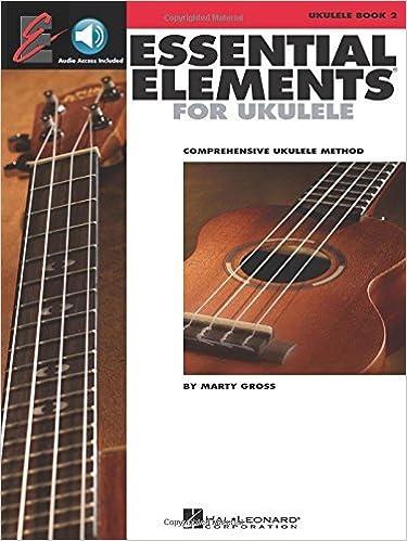 Essential Elements Ukulele Method - Book 2 (The Ukulele Ensemble Series) by Marty Gross (2015-11-27)