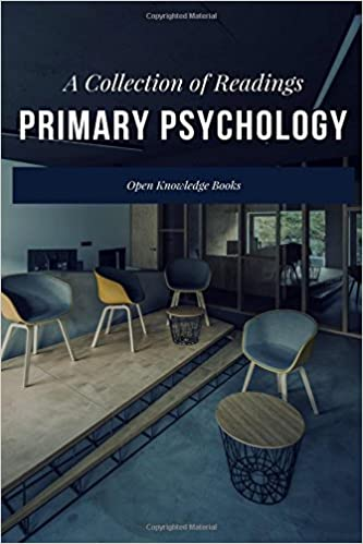 Primary Psychology A Collection Of Readings Open Knowledge Books