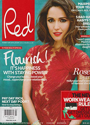 RED MAGAZINE UK FEBRUARY 2013, ROSE BYRNE, 5 BAD-HAIR HABITS TO BREAK & MORE.