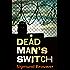 Dead Man's Switch (King & Co. Cyber Suspense Book 1)