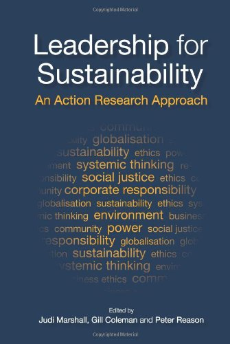 Leadership for Sustainability: An Action Research Approach