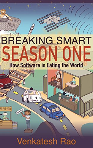 Breaking Smart: Season One: How Software is Eating the World cover
