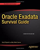 Oracle Exadata Survival Guide Front Cover