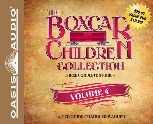 The Boxcar Children Collection Volume 4: Schoolhouse Mystery, Caboose Mystery, Houseboat Mystery by Brand: Oasis Audio