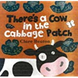 There's a Cow in the Cabbage Patch (A Barefoot board book)